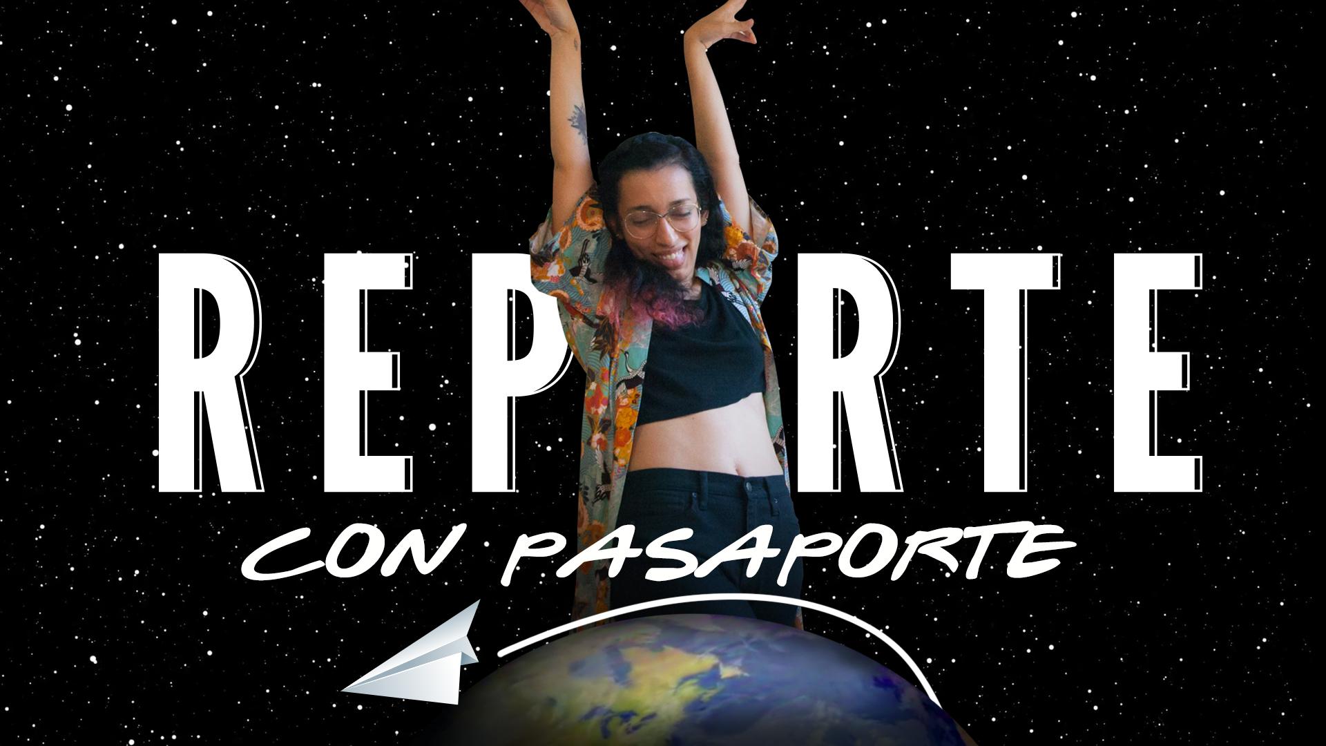 Reporte Semanal - Sketch: Reporte con pasaporte