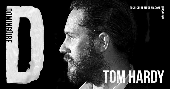 Domingüire No. 248: Tom Hardy