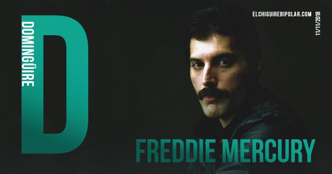 Domingüire No. 253: Freddie Mercury