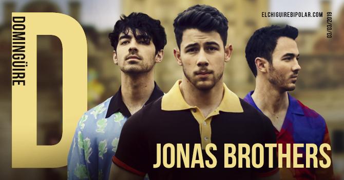 Domingüire No. 269: Jonas Brothers