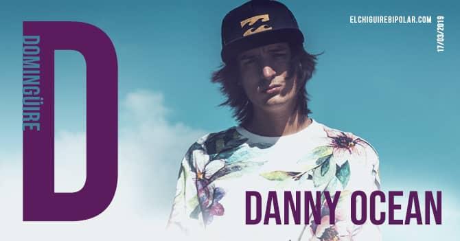 Domingüire No. 270: Danny Ocean