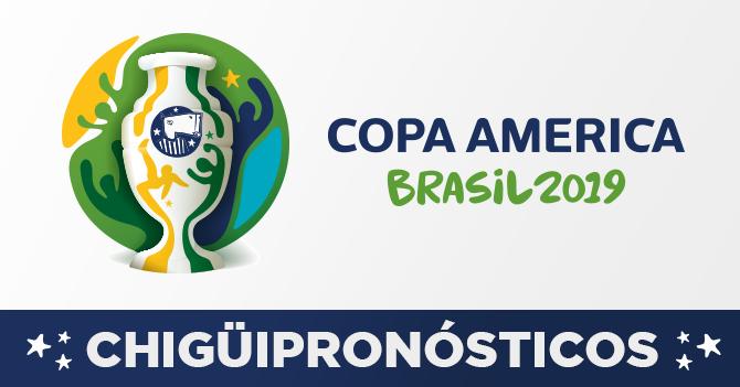 CHIGÜIPRONÓSTICOS: Copa América Brasil 2019