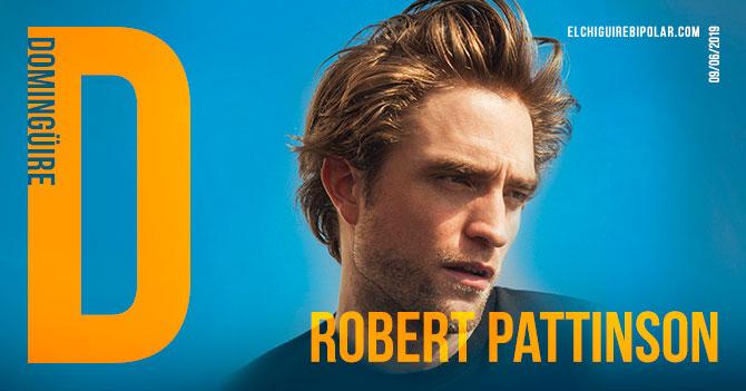 Domingüire No. 282: Robert Pattinson