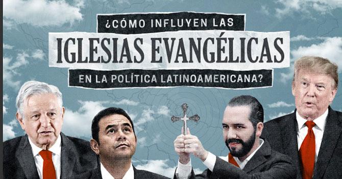 Ampli — ¿Cómo influyen las iglesias evangélicas en la política latinoamericana?