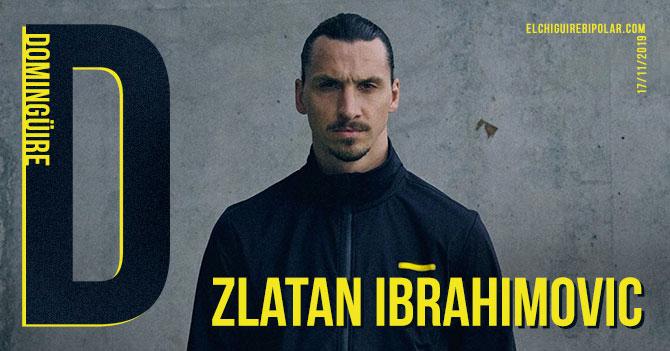 Domingüire No. 305: Zlatan Ibrahimovic