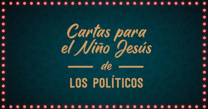 ¿Qué le pidieron nuestros políticos al Niño Jesús?