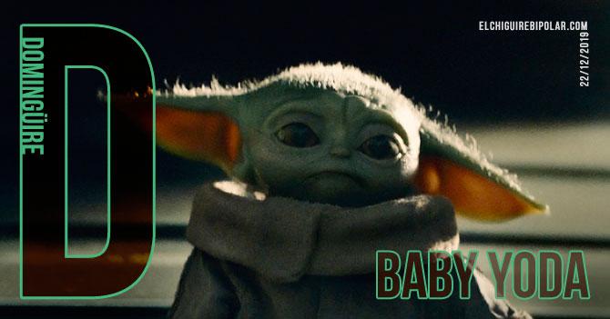 Domingüire No. 310: Baby Yoda