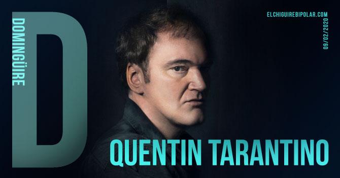 Domingüire No. 315: Quentin Tarantino