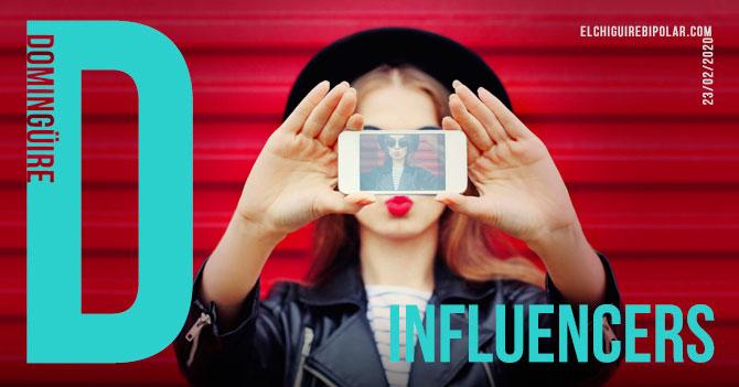 Domingüire No. 317: Influencers