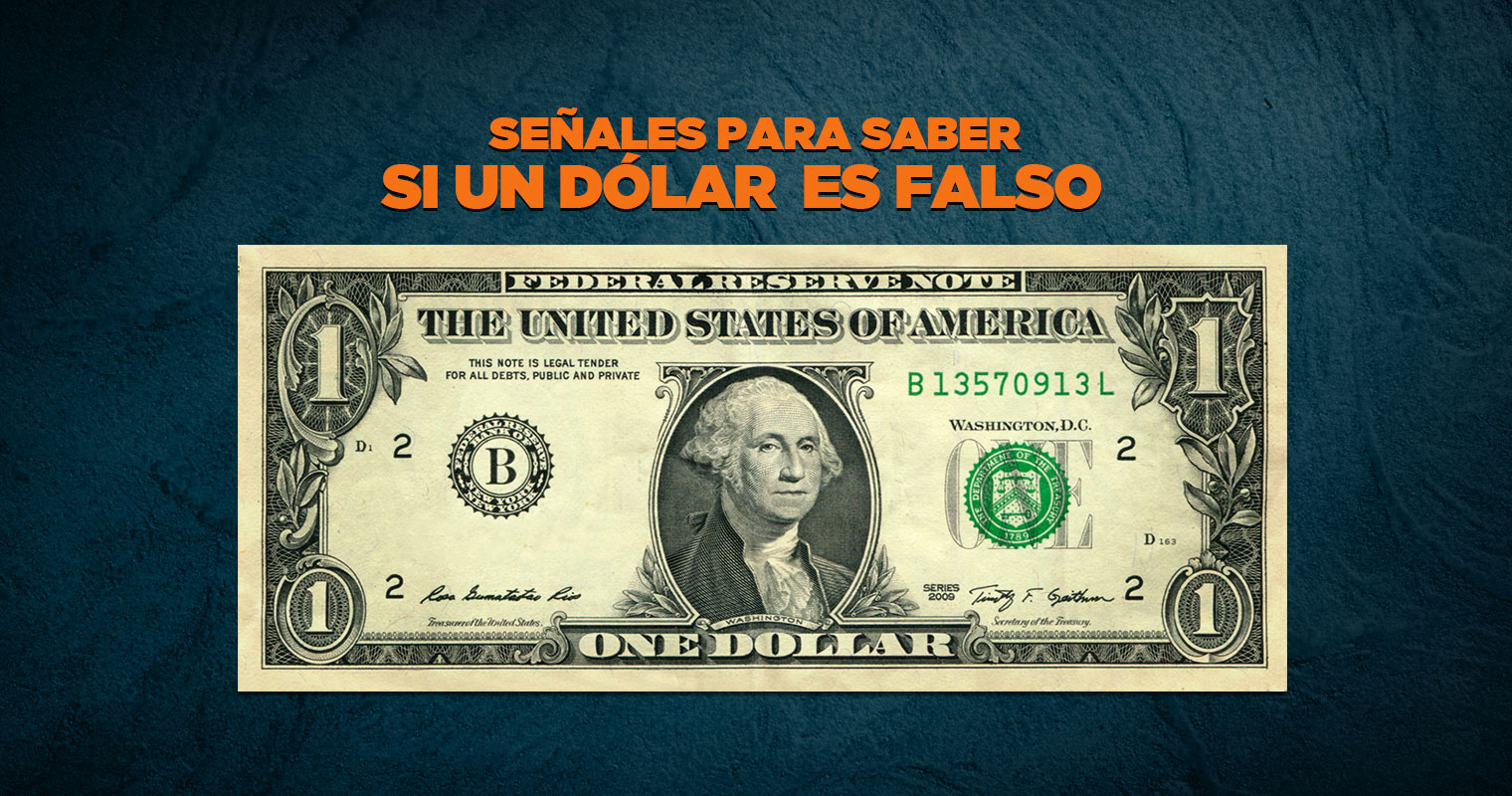 INFOGRAFÍA: Señales para saber si un dólar es falso