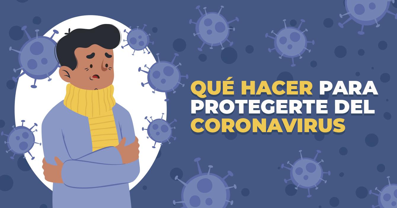INFOGRAFÍA: Qué hacer para protegerte del coronavirus