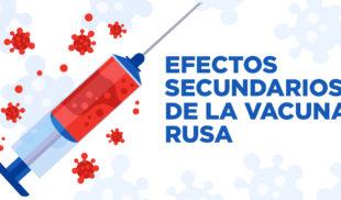 Efectos secundarios de la vacuna rusa