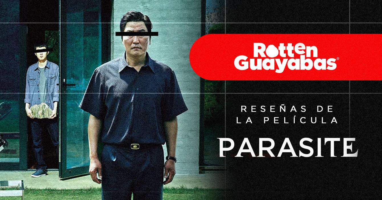 Rotten Guayabas – Reseñas sobre la pelicula Parasite