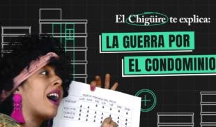 El Chiguire te explica: La Guerra por el Condominio